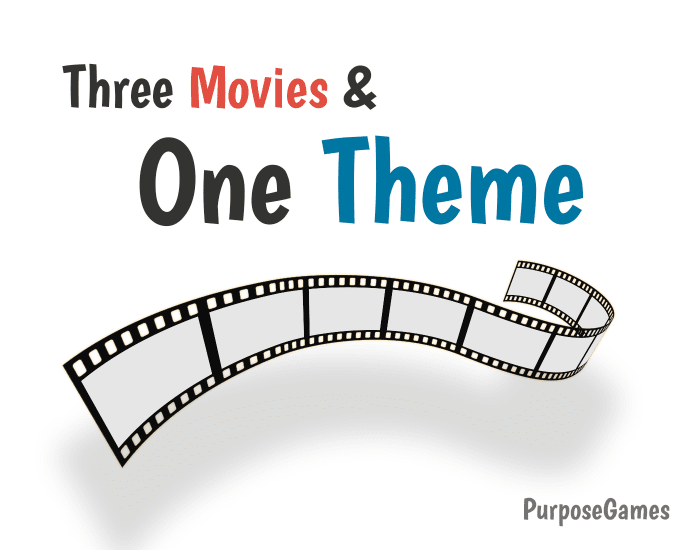 Three Movies, One Theme